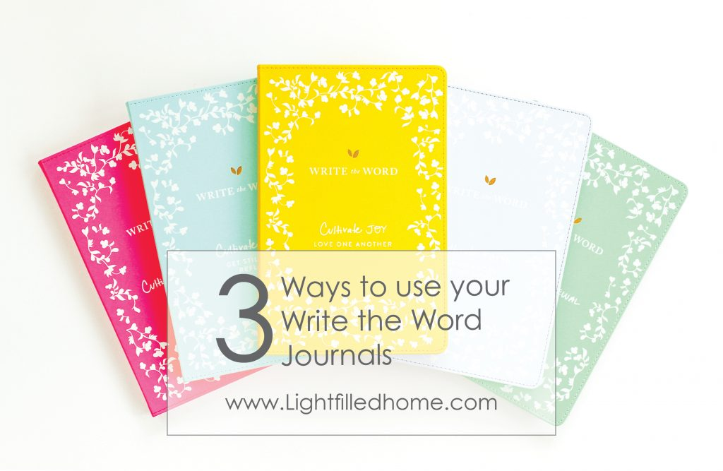 Ways to Use Write the Word Journal | Lightfilledhome.com