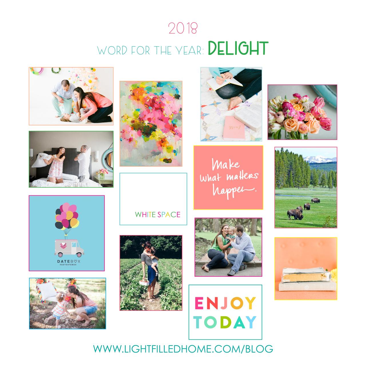 Delight in 2018 | Setting Good Goals | Lightfilldhome.com/blog