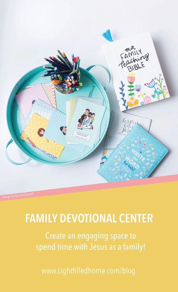Family Devotional Center | Lightfilledhome.com/blog