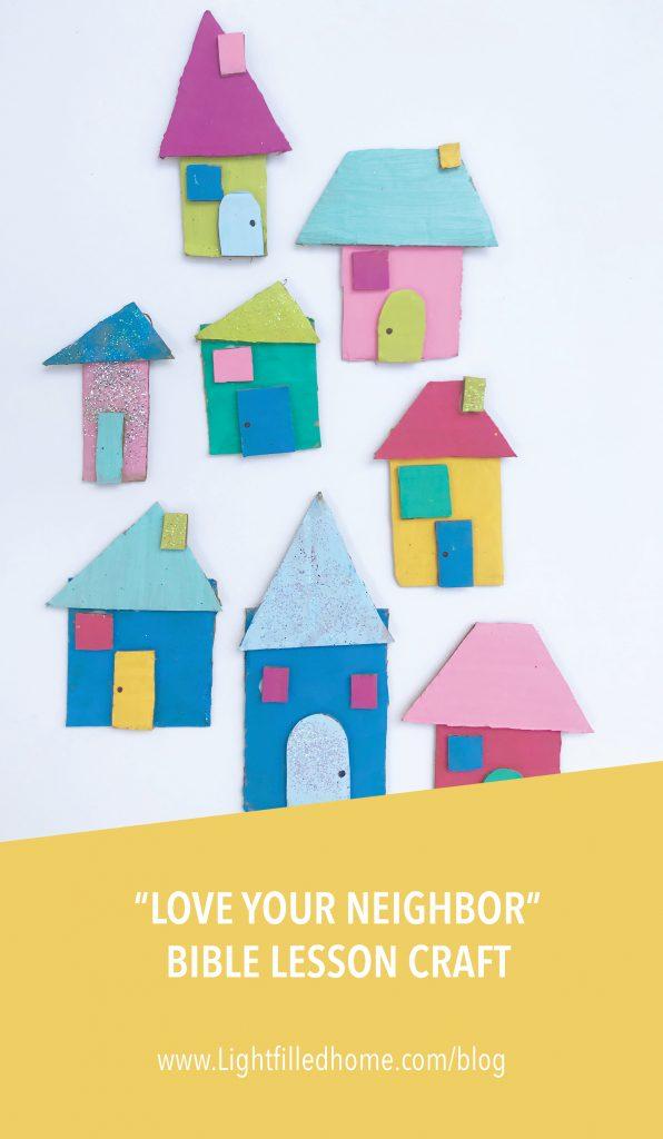Love your Neighbor Bible Lesson Craft | Lightfilledhome.com/blog