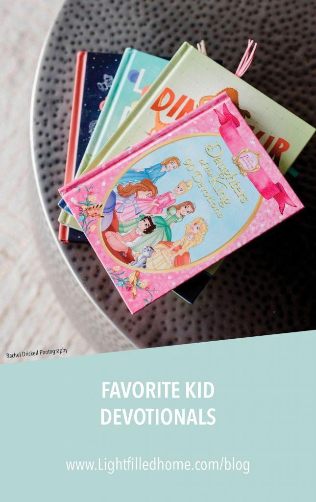 Favorite Kid Devotionals | Lightfilledhome.com/blog