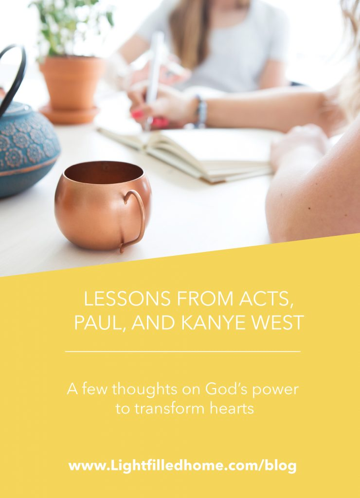 Lessons from Acts, Paul, and Kanye West | Lightfilledhome.com/blog