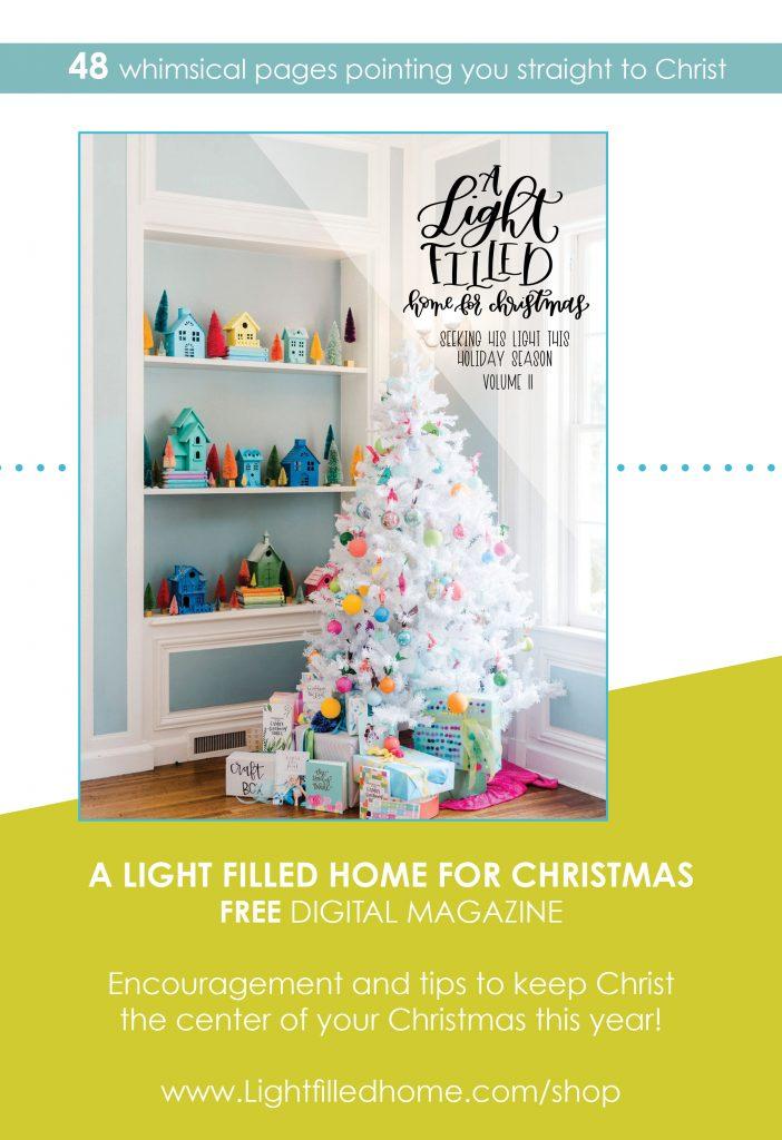 Light Filled Home Christmas e-magazine   Lightfilledhome.com/shop