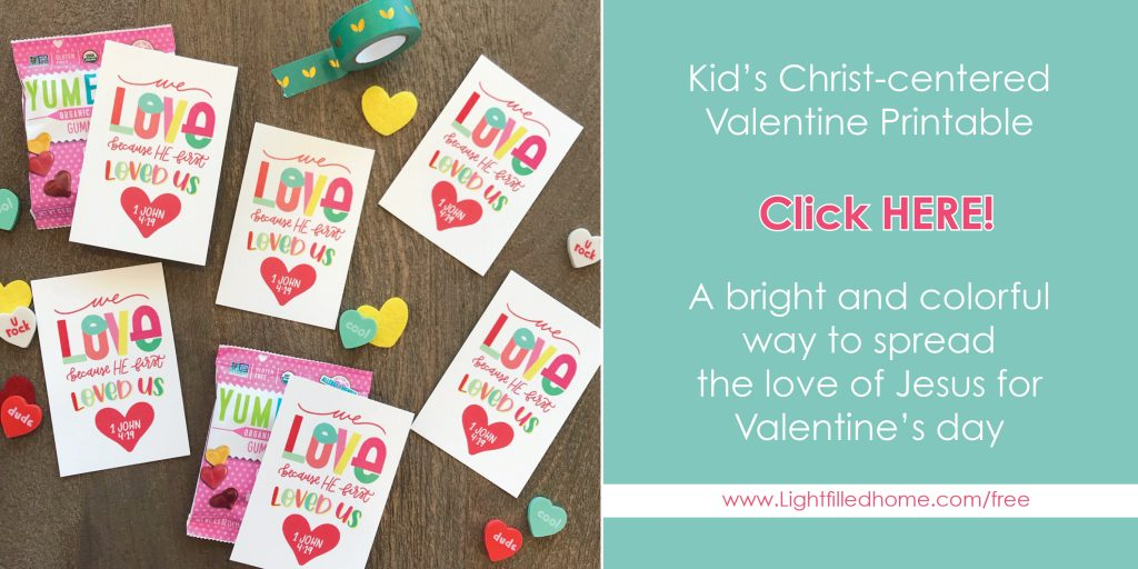 Christ-centered Valentine Printable | Lightfilledhome.com/blog