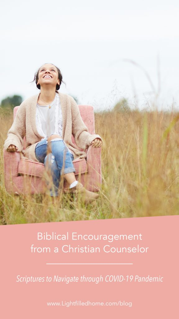 Biblical Encouragement from a Christian Counselor | Lightfilledhome.com/blog