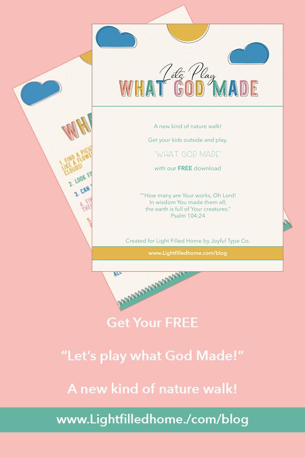 Play What God Made | Lightfilledhome.com/blog