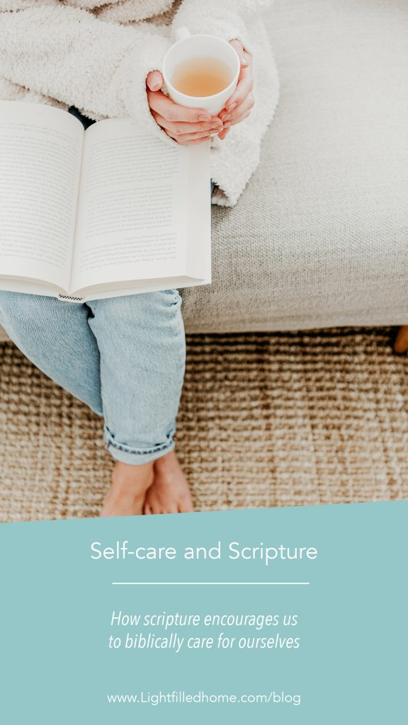 Self-care and Scripture | Lightfilledhome.com/blog